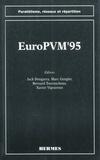 DONGARRA - EuroPVM'95 (coll. Parallélisme, réseaux et répartition).