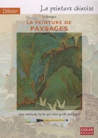 Dongxu Li - Débuter la peinture chinoise - La peinture des paysages.