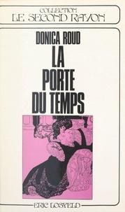 Donica Roud et Franz von Bayros - La porte du temps.