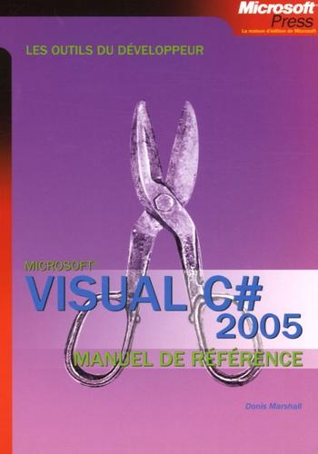 Donis Marshall - Visual C# 2005 - Manuel de référence.