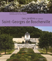 Donna Canada-Smith - Les jardins de l'abbaye Saint-Georges de Boscherville.