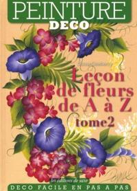 Donna Dewberry - Leçon de fleurs de A à Z - Tome 2.