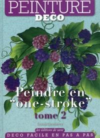 """Donna Dewberry - Peinture déco - Tome 2, Peindre en """"one-stroke""""."""