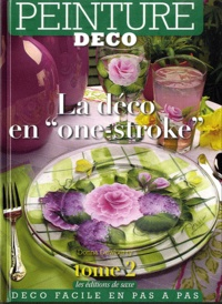 """Donna Dewberry - Peinture déco - Tome 2, La déco en """"one-stroke""""."""