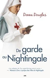 Donna Douglas - Nightingale  : De garde au Nightingale.