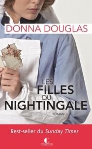 Donna Douglas - Les filles du Nightingale Tome 1 : Les filles du Nightingale.