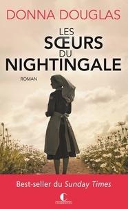 Donna Douglas - Les filles du Nightingale Tome 2 : Les soeurs de Nightingale.