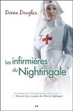 Donna Douglas - Nightingale Tome 3 : Les infirmières du Nightingale.