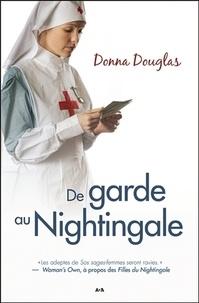 Donna Douglas - Nightingale Tome 4 : De garde au Nightingale.