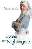 Donna Douglas - Nightingale  : Un voeu pour Nightingale.