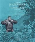 Donna Haraway - Manifeste cyborg et autres essais - Sciences - Fictions - Féminismes.