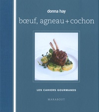 Donna Hay - Boeuf, agneau + cochon.