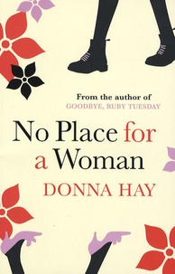 Donna Hay - No Place for a Woman.