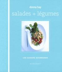Donna Hay - Salades + légumes.