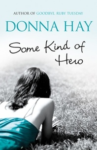 Donna Hay - Some Kind of Hero.