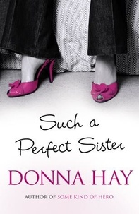 Donna Hay - Such A Perfect Sister.