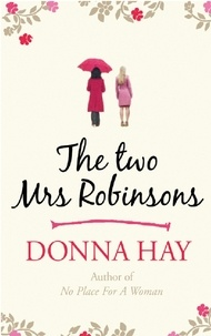 Donna Hay - The Two Mrs Robinsons.