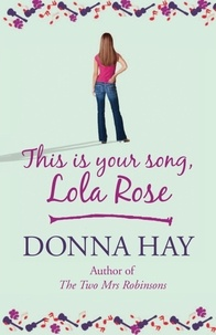 Donna Hay - This is Your Song, Lola Rose.