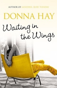Donna Hay - Waiting In The Wings.