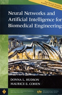 Donna L. Hudson et Maurice E. Cohen - Neural Networks and Artificial Intelligence for Biomedical Engineering.