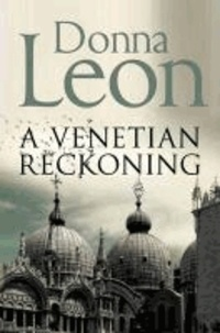 Donna Leon - A Venetian Reckoning.
