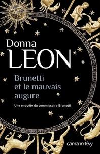 Donna Leon - Brunetti et le mauvais augure.