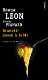 Donna Leon et Roberta Pianaro - Brunetti passe à table.