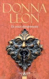 Donna Leon - En eaux dangereuses.