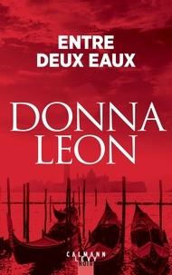 Livres audio gratuits téléchargement ipod Entre deux eaux par Donna Leon 9782702165089 DJVU iBook in French