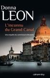Donna Leon - L'inconnu du Grand Canal - Une enquête du Commissaire Brunetti.
