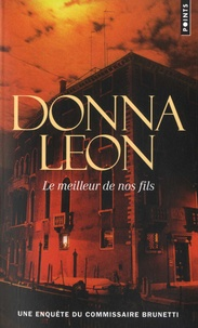 Forum de téléchargement gratuit d'ebooks pdf Le meilleur de nos fils par Donna Leon in French ePub CHM PDB