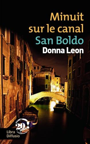 Minuit sur le canal San Boldo Edition en gros caractères
