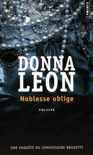 Donna Leon - Noblesse oblige.