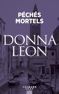Donna Leon - Péchés mortels.