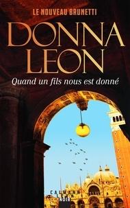 Donna Leon - Quand un fils nous est donné.