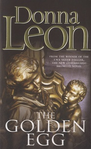 Donna Leon - The Golden Egg.