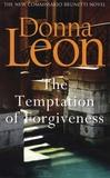 Donna Leon - The Temptation of Forgiveness.