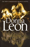 Donna Leon - The Waters of Eternal Youth.