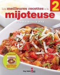 Donna-Marie Pye - Les meilleures recettes à la mijoteuse 2.