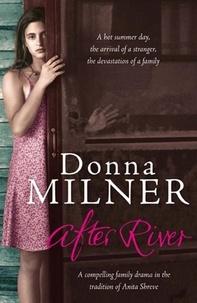 Donna Milner et Patricia Rodriguez - After River.
