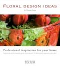 Donna Stain et Karen Furness - Floral Design Ideas - Inspiration professionnelle pour votre maison, édition français-anglais-néerlandais.