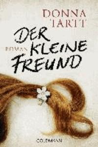 Donna Tartt - Der kleine Freund.