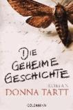 Donna Tartt - Die geheime Geschichte.