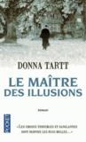 Donna Tartt - Le maitre des illusions.