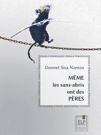 Donnet Sisa-Nzenzo - Même les sans-abris ont des pères.