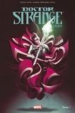 Donny Cates et Gabriel Hernandez Walta - Doctor Strange Legacy Tome 1 : Le dieu de la magie.