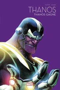 Donny Cates et Geoff Shaw - Thanos Tome 2 : Thanos gagne - Le Printemps des comics 2021.
