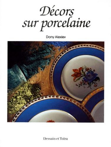 Dony Alexiev - Décors sur porcelaine.