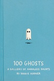 Doogie Horner - 100 Ghosts - A gallery of harmless haunts.