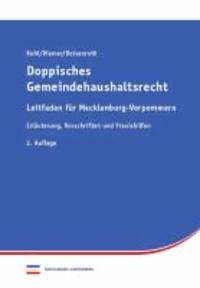 Doppisches Gemeindehaushaltsrecht Leitfaden Mecklenburg-Vorpommern - Erläuterung, Vorschriften und Praxishilfen.